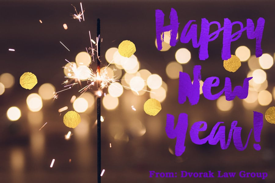 Happy New Year From Dvorak Law Group