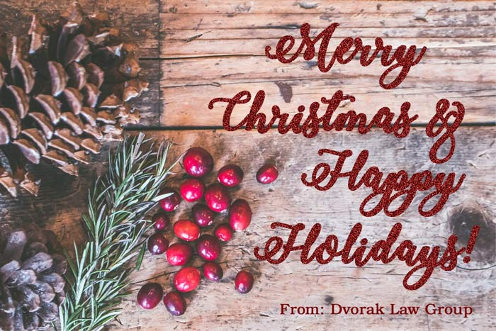 Holiday Greetings from Dvorak Law Group